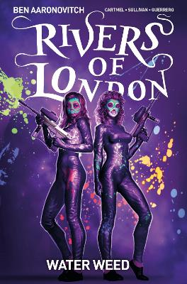 Rivers of London Volume 6: Water Weed by Ben Aaronovitch