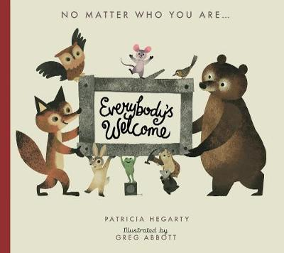 Everybody's Welcome by Patricia Hegarty