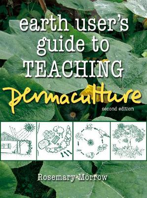 Earth User's Guide to Teaching Permaculture book