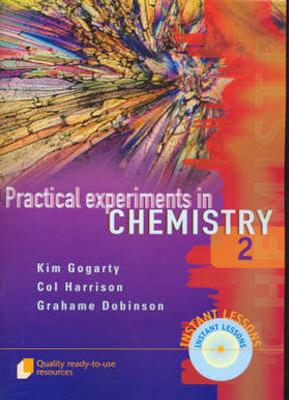 Practical Experiments in Chemistry: Bk. 1 by Kim Gogarty