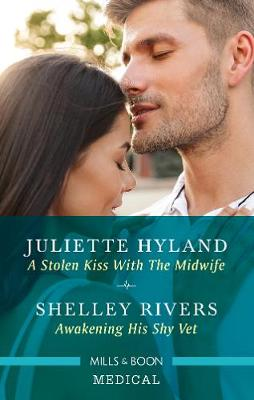 A Stolen Kiss with the Midwife/Awakening His Shy Vet book