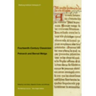 Fourteenth-Century Classicism: Petrarch and Bernat Metge by Lluis Cabre