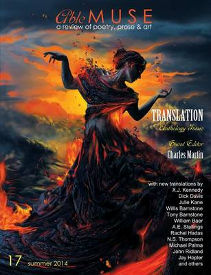 Able Muse, Translation Anthology Issue, Summer 2014 (No. 17 - Print Edition) by Charles Martin