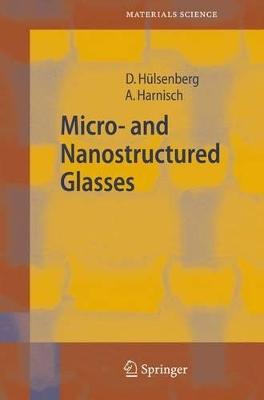 Microstructuring of Glasses by Dagmar Hulsenberg