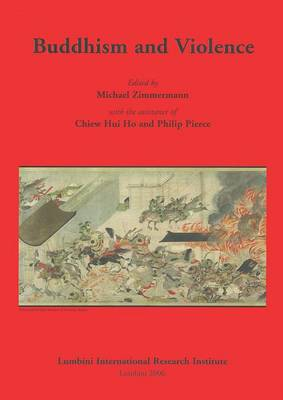 Buddhism and Violence by Michael Zimmermann