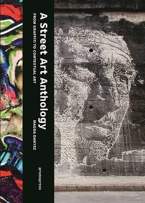 Street Art Anthology by Magda Danysz