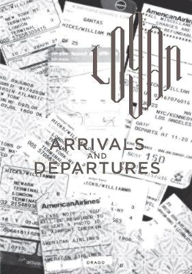Arrivals And Departures by Logan Hicks