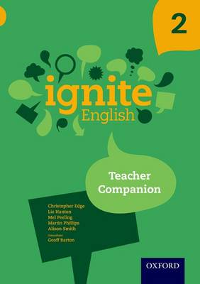 Ignite English: Teacher Companion 2 by Christopher Edge
