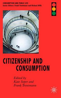Citizenship and Consumption by Kate Soper