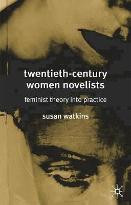 Twentieth-Century Women Novelists book