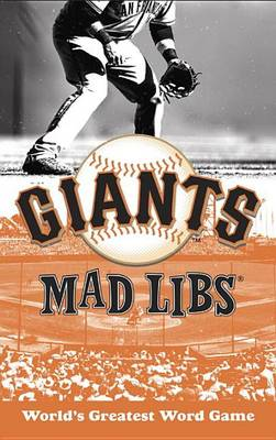 San Francisco Giants Mad Libs by Michael T Riley