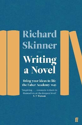 Writing a Novel by Richard Skinner