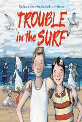 Trouble in the Surf by Stephanie Owen Reeder