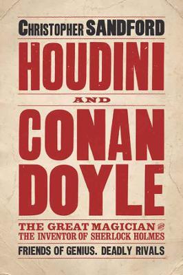 Houdini & Conan Doyle by Christopher Sandford