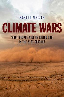 Climate Wars by Harald Welzer