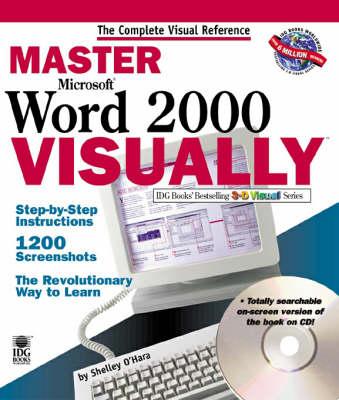 Master Word 2000 Visually by Shelley O'Hara