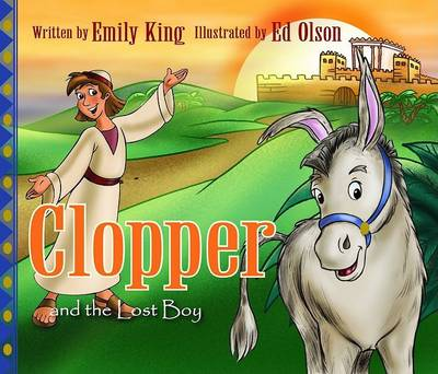 Clopper and the Lost Boy by Emily King