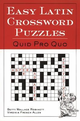 Easy Latin Crossword Puzzles by Betty Wallace Robinett