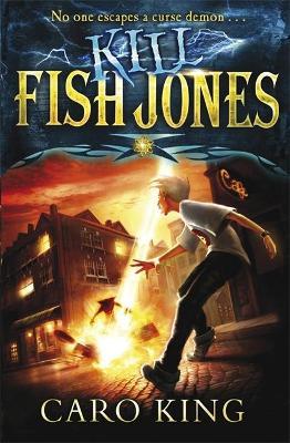 Kill Fish Jones by Caro King