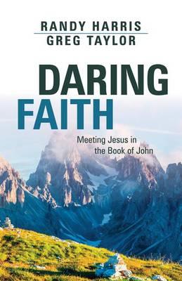 Daring Faith by Randy Harris
