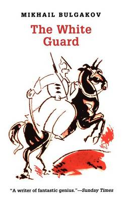 The White Guard by Mikhail Bulgakov