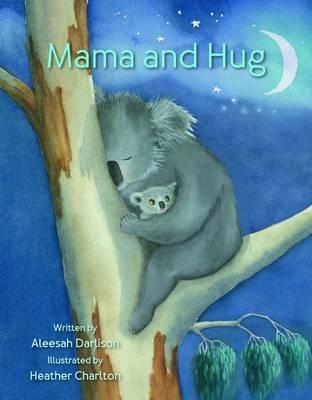 Mama and Hug by Aleesah Darlison