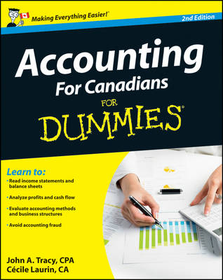 Accounting for Canadians for Dummies, 2nd Edition by John A. Tracy