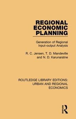 Regional Economic Planning: Generation of Regional Input-output Analysis by R. C. Jensen