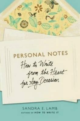 Personal Notes by Sandra E. Lamb