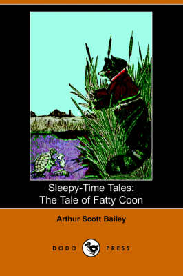 Tale of Fatty Coon by Arthur Scott Bailey