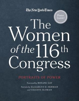 The Women of the 116th Congress: Portraits of Power by New York Times