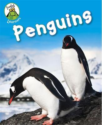 Froglets: Learners: Penguins by Annabelle Lynch