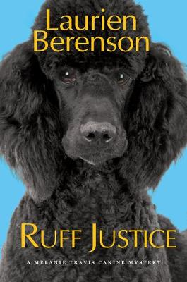 Ruff Justice by Laurien Berenson