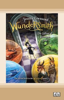 Wundersmith: The Calling of Morrigan Crow: Nevermoor (book 2) book