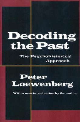 Decoding the Past by Peter Loewenberg