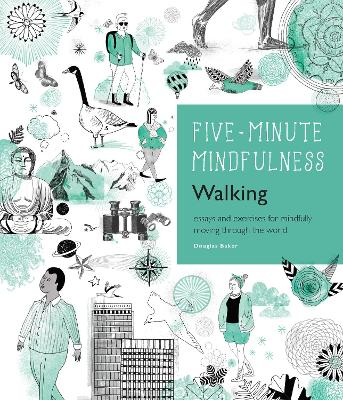 5-Minute Mindfulness: Walking by Douglas Baker