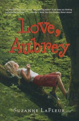 Love, Aubrey by Suzanne M LaFleur