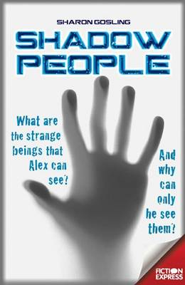 Shadow People by Sharon Gosling