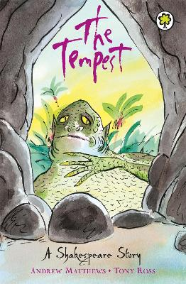 A Shakespeare Story: The Tempest by Andrew Matthews