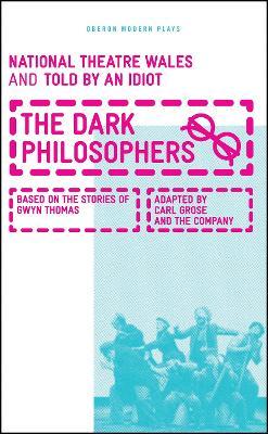 The Dark Philosophers by Carl Grose
