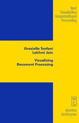Visualizing Document Processing by Graziella Tonfoni