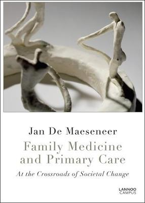 Family Medicine and Primary Care by Jan de Maeseneer