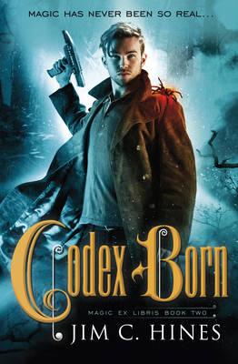 Codex Born by Jim C Hines