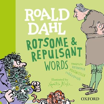 Roald Dahl Rotsome and Repulsant Words by Susan Rennie