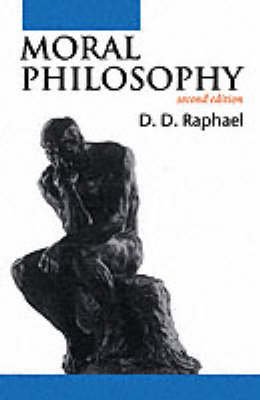 Moral Philosophy by D. D. Raphael