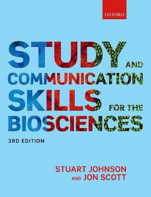Study and Communication Skills for the Biosciences by Stuart Johnson