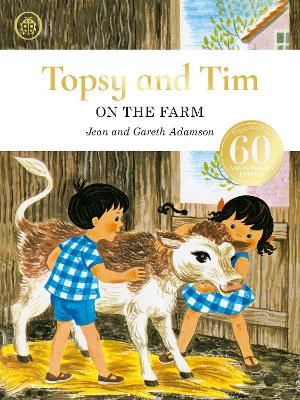 Topsy and Tim: On the Farm anniversary edition by Jean Adamson