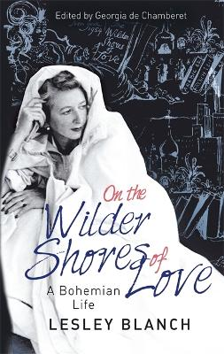 On the Wilder Shores of Love book