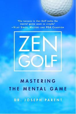 Zen Golf by Joseph Parent