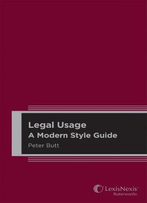 Legal Usage A Modern Style Guide by Butt